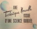 Pierre Arvay Une technique nouvelle issue d'une science oubliée